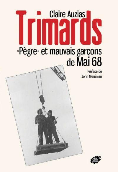 Vagabundos, Gatunagem e Maus Rapazes de Maio de 68
