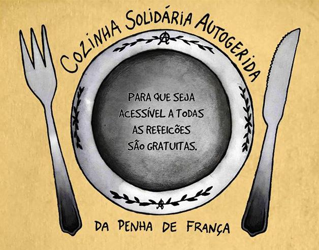 Cozinha Solidária Auto-gerida da Disgraça. Que a solidariedadeseja viral e intemporal!
