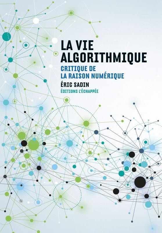 La-Vie-algorithmique
