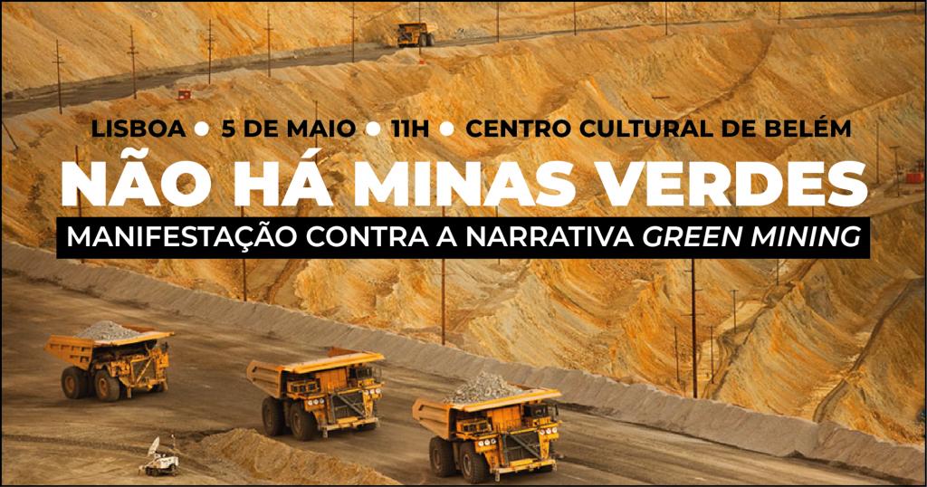 Manifestação contra a narrativa do <em>Green Mining</em> a 5 de Maio em Lisboa